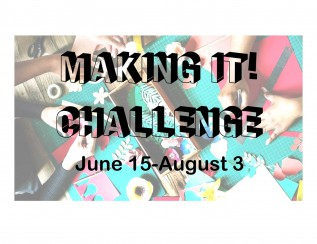 Making It! Challenge