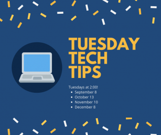 Tech Tip Tuesdays (Virtual Program)