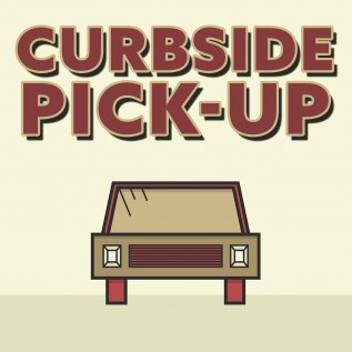 Curbside Pick-Up--New Hours and Information